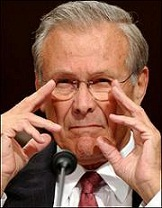 Rumsfeld wanted to bomb Iraq although Al-Qaeda was operating out of Afghanistan. Months later, George Bush and Rumsfeld wanted to set Afghanistan aside and invade Iraq, without cause.d